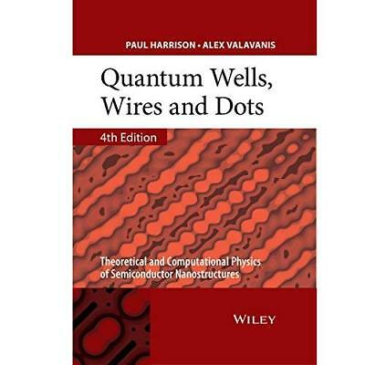 Quantum Wells, Wires and Dots: Theoretical and Computat - Hardcover NEW Paul Har