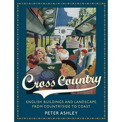 Cross Country: English Buildings and Landscape From Cou - Hardcover NEW Peter As