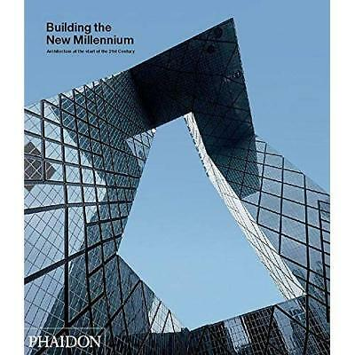 Building the New Millennium: Architecture at the Start  - Hardcover NEW Editors,