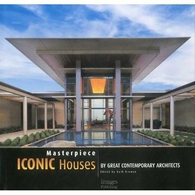 Masterpieces: Iconic Houses by Great Contemporary Archi - Hardcover NEW Browne,