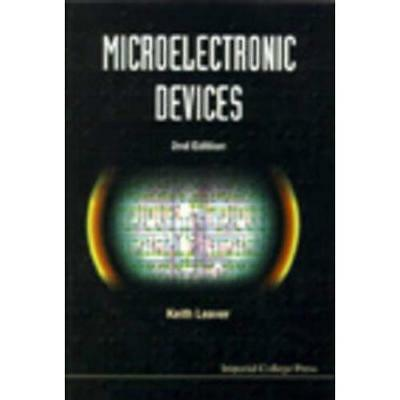 Microelectronic Devices - Paperback NEW Leaver, Keith D 1997-01-11