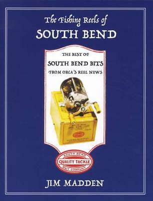 Fishing Reels of South Bend Collector Reference Best Of Columns ORCA Reel News