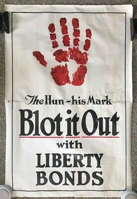 The Hun His Mark Blot It Out WWI Rare Large Size 1917 Liberty Bonds Poster 28X42