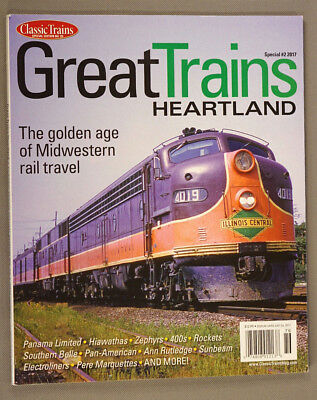 Great Trains HEARTLAND, Classic Trains Special Edition #2, 2017; LN