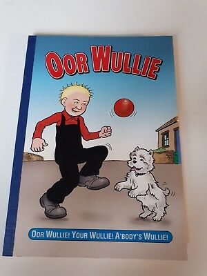 Oor wullie book DC Thompson from 2010 (spare copy I have)