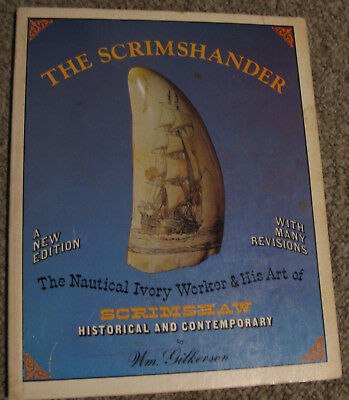 The Scrimshander by Gilkerson, 1978 Revised Edition - Great Scriimsaw Reference