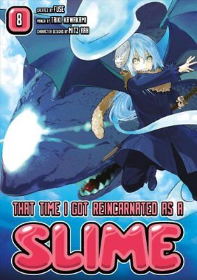 That Time I Got Reincarnated As A Slime 8 by Fuse 9781632367297