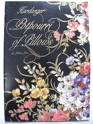 HARDANGER POTPOURRI of PILLOWS - Pattern book by JANICE LOVE