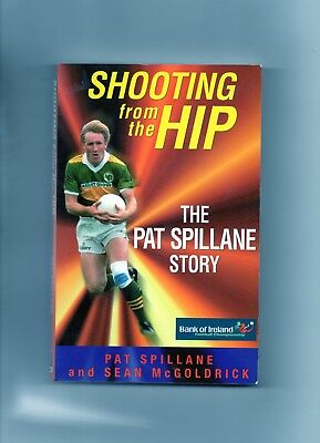 Kerry Gaa - Pat Spillane Autobiography Shooting From The Hip - Football