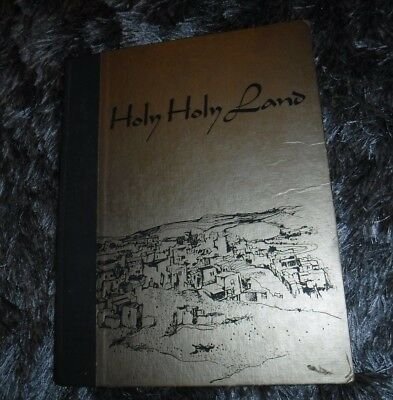 Holy Holy Land; a devotional anthology by Wallis, Charles Langworthy- VINTAGE