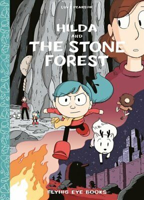 Hilda and the Stone Forest by Luke Pearson 9781909263741 (Hardback, 2016)
