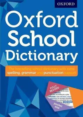 Oxford School Dictionary by Oxford Dictionaries 9780192747105