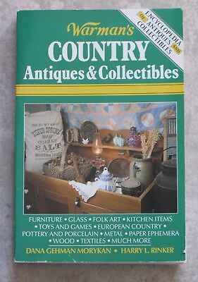 Warman's Country Antiques & Collectibles by D.G.Morykan, H.L.Rinker (1992, pb)