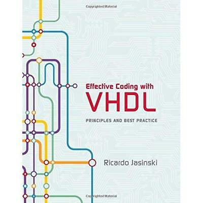 Effective Coding with VHDL: Principles and Best Practic - Hardcover NEW Ricardo