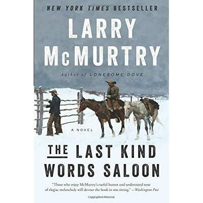 The Last Kind Words Saloon - A Novel - Paperback NEW Mcmurtry, Larry 2015-06-02