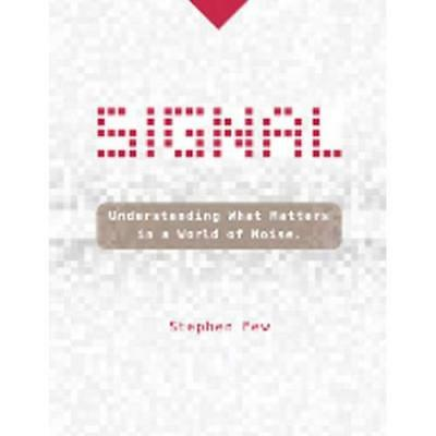 Signal - Hardcover NEW Stephen Few(Aut 2015-06-01