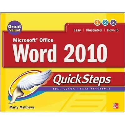 Microsoft Office Word 2010 QuickSteps - Paperback NEW Matthews, Marty 2010-06-01