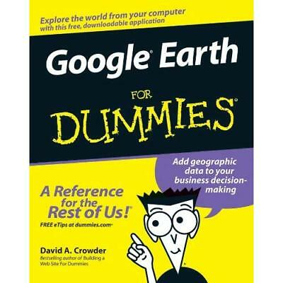 Google Earth for Dummies - Paperback NEW Crowder, David  2007-02-09