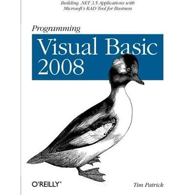 Programming Visual Basic 2008: Build .NET 3.5 Applicati - Paperback NEW Patrick,