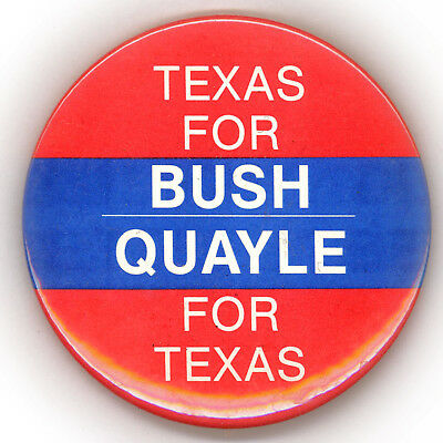 "~ TEXAS FOR BUSH - QUAYLE / BUSH - QUAYLE FOR TEXAS ""  ~  1988 Campaign Button"