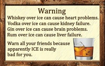 (Ice Is Dangerous) Signs, liquor, alcohol, bars,drinking, cocktails, wall decor