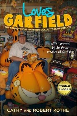 Loves Garfield: The Semi-Official Garfield Collectors Handbook (Paperback or Sof