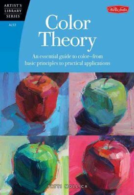 Color Theory An Essential Guide to Color-from Basic Principles ... 9781600583025