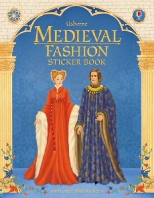 Historical Sticker Dolly Dressing Medieval Fashion by Laura Cowan 9781409537243