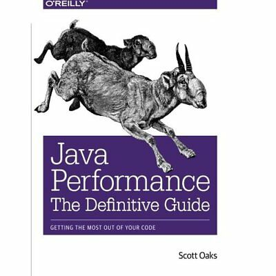 Java Performance: The Definitive Guide - Paperback NEW Scott Oaks(Auth 2014-05-0