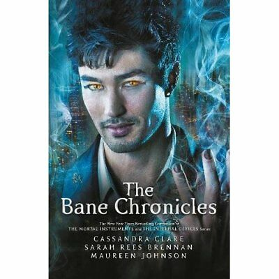 The Bane Chronicles - Hardcover NEW Cassandra Clare 2014-11-11