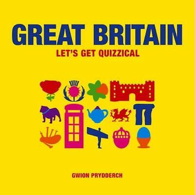 Great Britain: Let's Get Quizzical - Hardcover NEW Gwion Prydderch 2014-05-05
