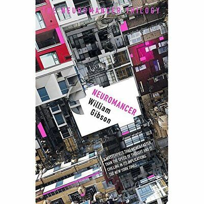 Neuromancer (Sprawl Trilogy 1) - Paperback NEW William Gibson( 8 Dec. 2016