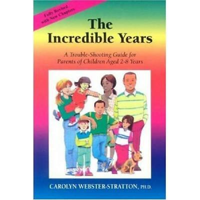 The Incredible Years - Paperback NEW Webster-Stratto 2006-03-01