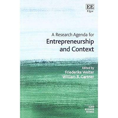 A Research Agenda for Entrepreneurship and Context - Paperback NEW Welter, Dr Fr