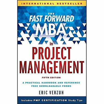 The Fast Forward MBA in Project Management (Fast Forwar - Paperback NEW Eric Ver
