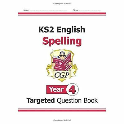 KS2 English Targeted Question Book: Spelling - Year 4 - Paperback NEW Books, CGP