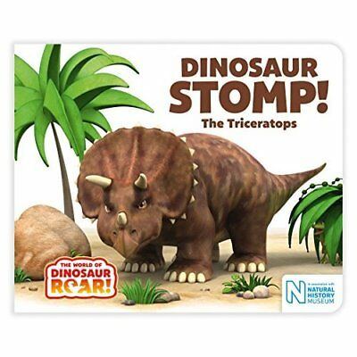 Dinosaur Stomp! The Triceratops - Board book NEW Willis, Jeanne 13/07/2017