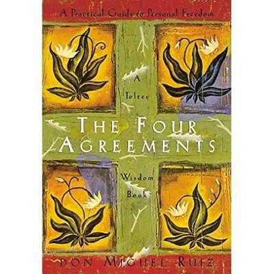 The Four Agreements: Practical Guide to Personal Freedo - Paperback NEW Don Migu