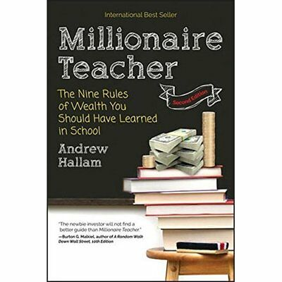 Millionaire Teacher: The Nine Rules of Wealth You Shoul - Paperback NEW Hallam,