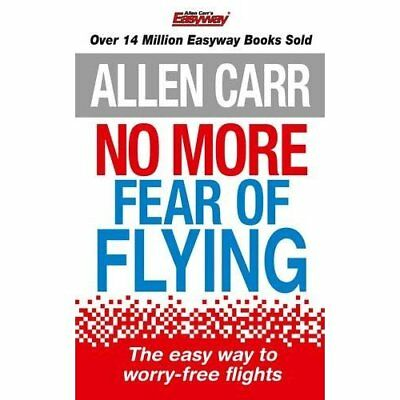 No More Fear of Flying (Allen Carrs Easy Way) - Paperback NEW Allen Carr(Auth 20