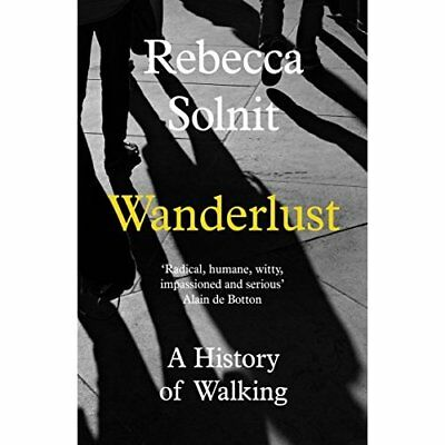 Wanderlust: A History of Walking - Paperback NEW Rebecca Solnit( 2014-05-01