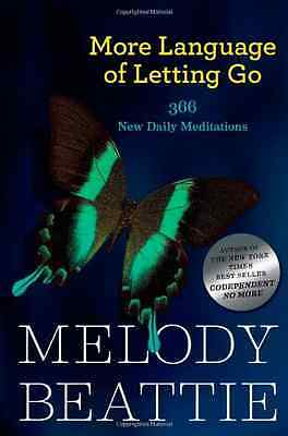 More Language of Letting Go: 366 New Meditaions (Hazeld - Paperback NEW Beattie,