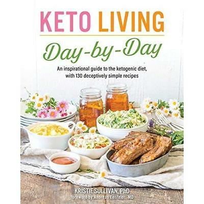Keto Living Day-by-day - Paperback NEW Sullivan, Krist 07/06/2018