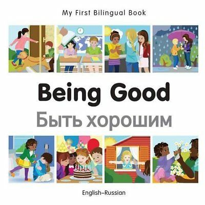 My First Bilingual Book - Being Good  - Russian-English - Board book NEW Milet (