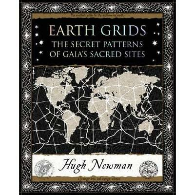 Earth Grids: The Secret Patterns of Gaia's Sacred Sites - Paperback NEW Newman,