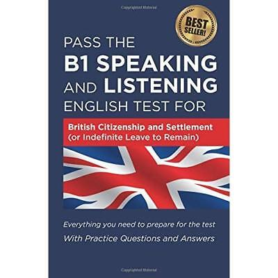 Pass The B1 Speaking and Listening English Test For Bri - Paperback NEW How2Beco