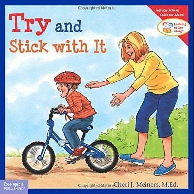 Try and Stick with it (Learning to Get Along) - Paperback NEW Meiners, Cheri  11