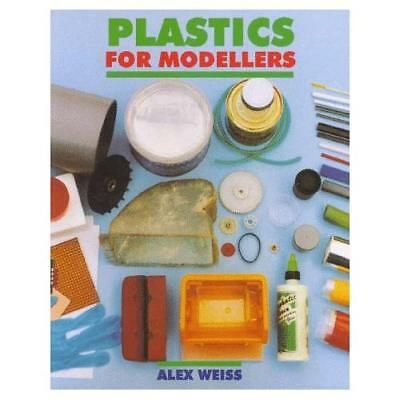 Plastics for Modellers - Paperback NEW Weiss, Alex 1998-12-31
