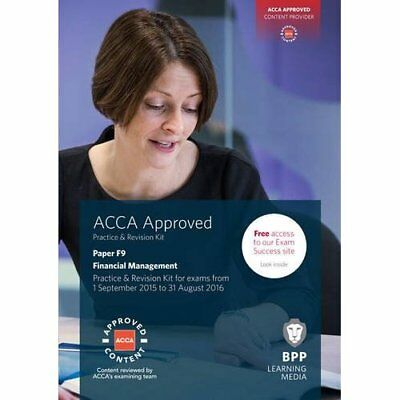 ACCA F9 Financial Management: Practice and Revision Kit - Paperback NEW BPP Lear