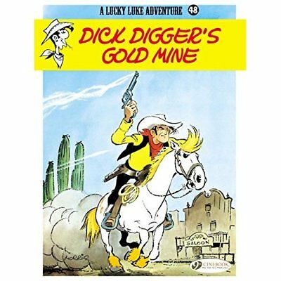 Lucky Luke Vol. 48 : Dick Digger's Gold Mine - Paperback NEW Morris (Author) 201